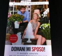 """Seconda ristampa per il libro di Nicola Santini e Natalina Villanova """"Domani mi sposo"""""""