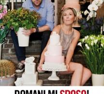 DOMANI MI SPOSO! Il libro scritto da Natalina Villanova e Nicola Santini